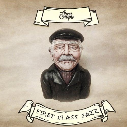 First Class Jazz de AronChupa