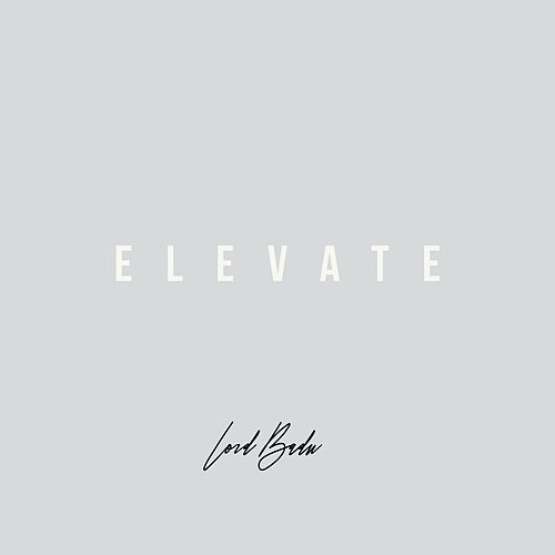 Elevate de Lord Badu