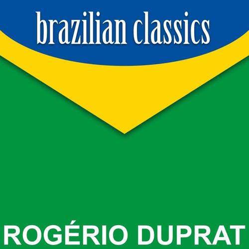 Brazilian Classics von Rogério Duprat