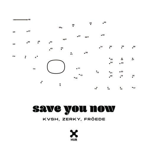 Save You Now de Kvsh