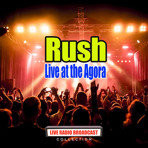 Live at the Agora (Live) de Rush