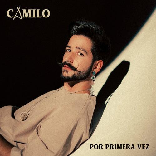 Por Primera Vez by Camilo