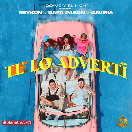 Te Lo Advertí de Reykon