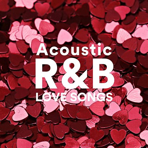 Acoustic R&B Love Songs de Various Artists