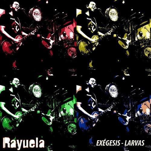 Exégesis - Larvas (Live) by Rayuela