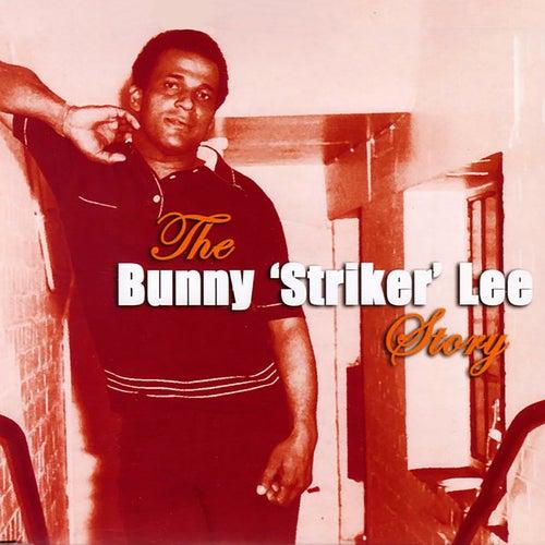 The Bunny Striker Lee Story, Vol 1 de Various Artists