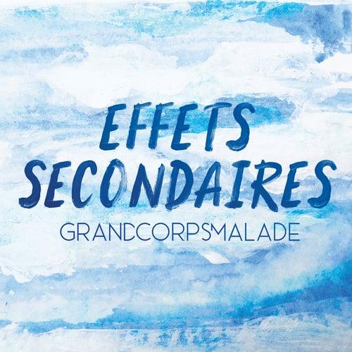 Effets secondaires de Grand Corps Malade