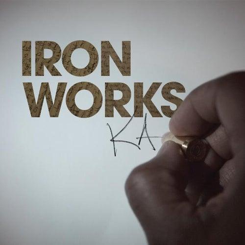 Iron Works by KA