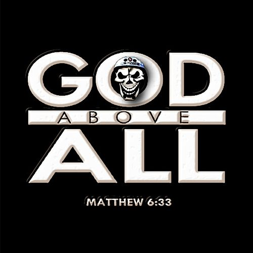 God Is Above All by Jesushed