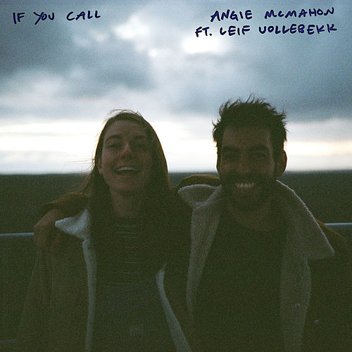 If You Call by Angie McMahon