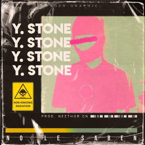 No Le Saben by Yayo Stone