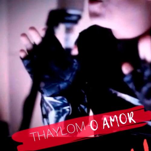 O Amor de Thaylom