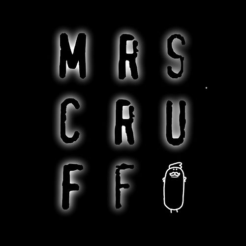 Mrs. Cruff de Mr. Scruff