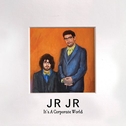 It's A Corporate World by JR JR