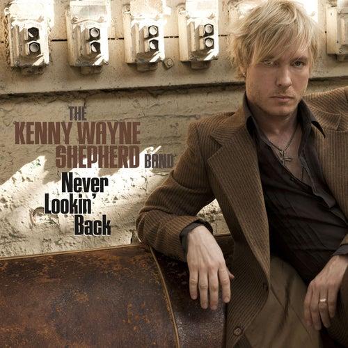 Never Lookin' Back by Kenny Wayne Shepherd