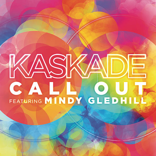 Call Out de Kaskade