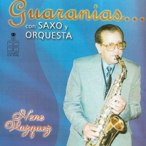 Guaranias Con Saxo Y Orquesta de Nene Vazquez