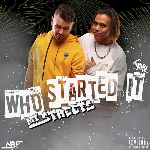 Who Started It by Mtstreets