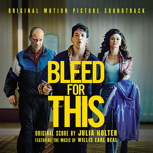 Bleed For This (Original Soundtrack Album) by Julia Holter