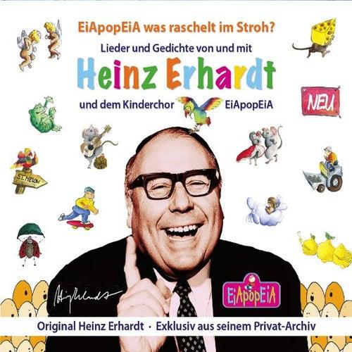 Eiapopeia Was Raschelt IM Stroh? von Heinz Erhardt