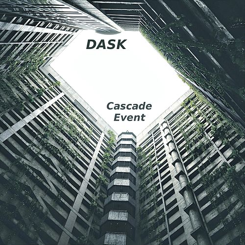 Cascade Event by Dask