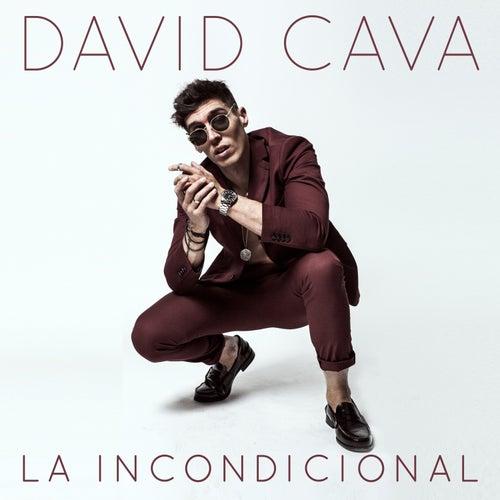 La Incondicional by David Cava
