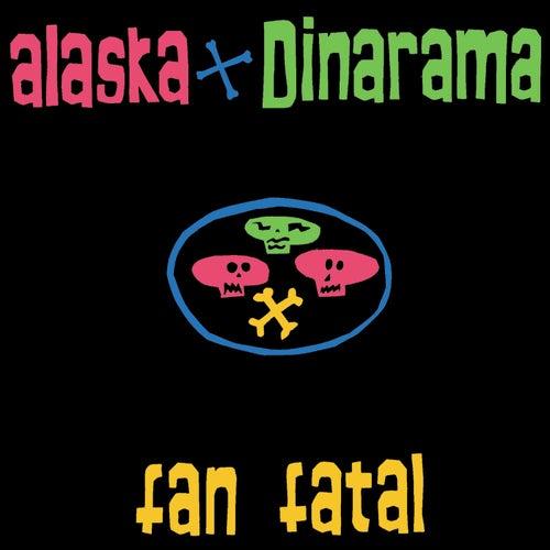 Fan Fatal - Remasters by Alaska Y Dinarama