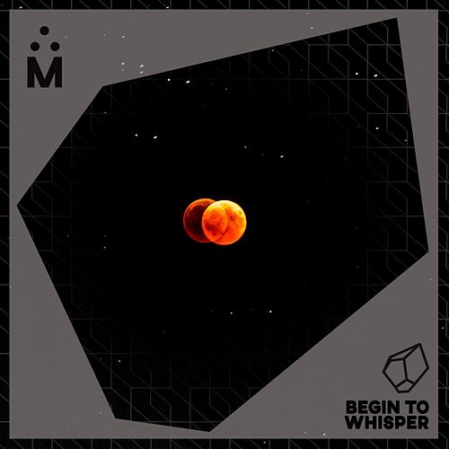 Begin To Wisper by Various Artists