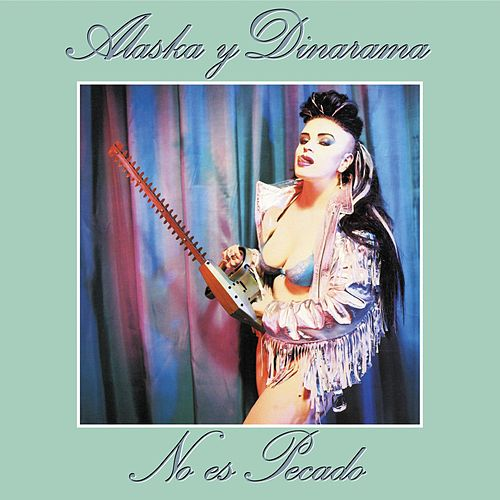 No Es Pecado -Remasters by Alaska Y Dinarama