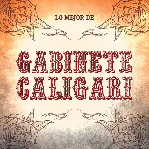 Lo Mejor De Gabinete Caligari by Gabinete Caligari