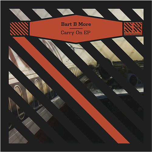 Carry On - EP von Bart B More