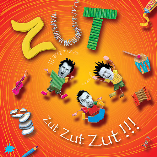 Zut Zut Zut !!! by Zut