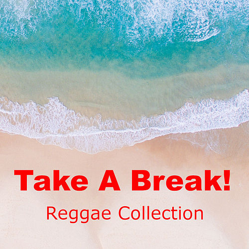 Take A Break Reggae Collection by Various Artists