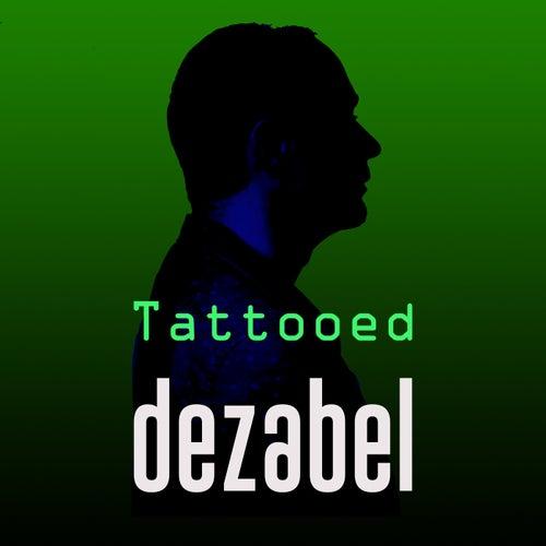 Tattooed by Dezabel