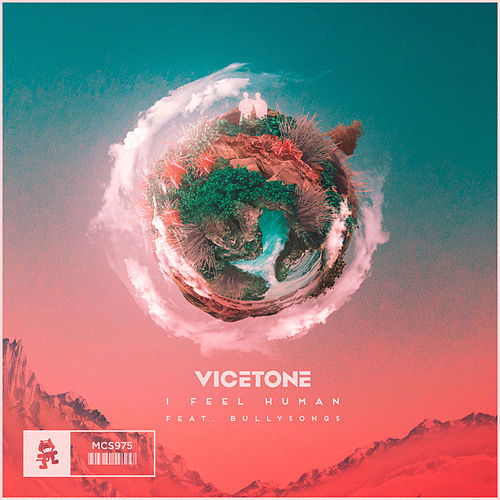 I Feel Human by Vicetone