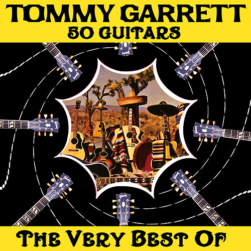 50 Guitars - The Very Best Of von Tommy Garrett