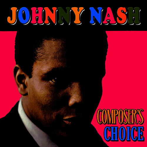 Composer's Choice de Johnny Nash