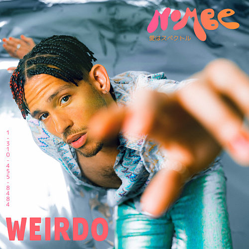 Weirdo by NoMBe