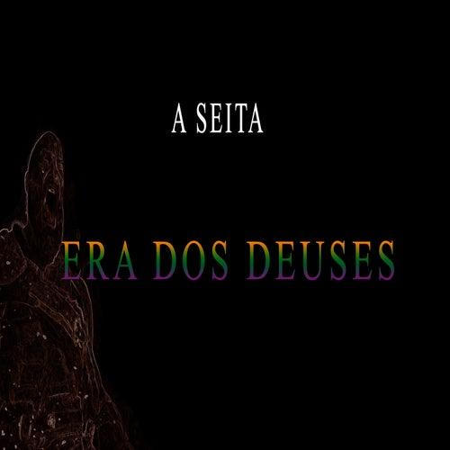 Era dos Deuses by Seita