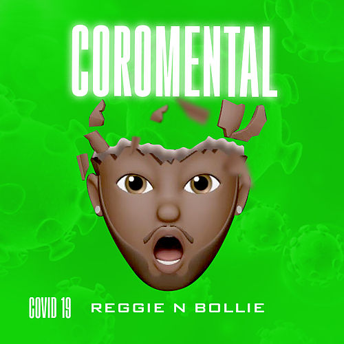 Coromental by Reggie 'N' Bollie