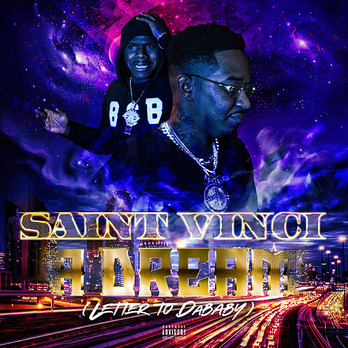 A Dream (Letter to Dababy) by Saint Vinci