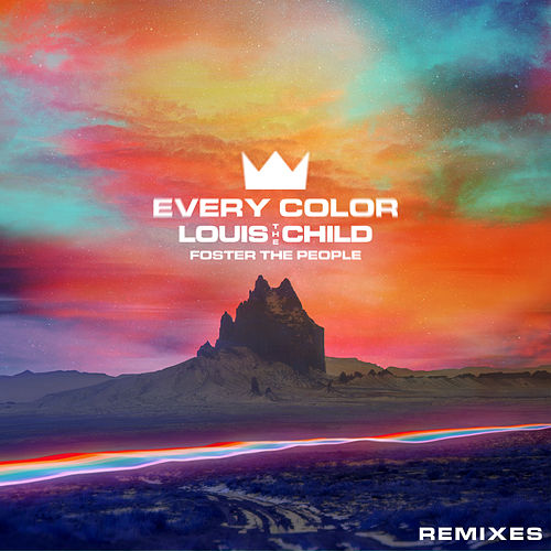 Every Color (Remixes) by Louis The Child