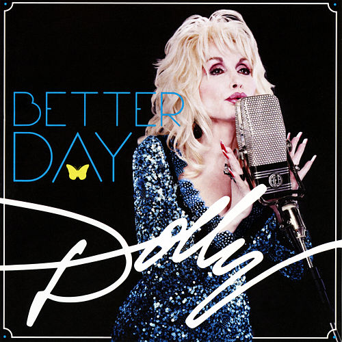 Better Day de Dolly Parton