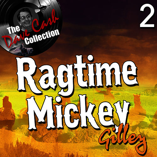 Ragtime Mickey 2 - [The Dave Cash Collection] by Mickey Gilley
