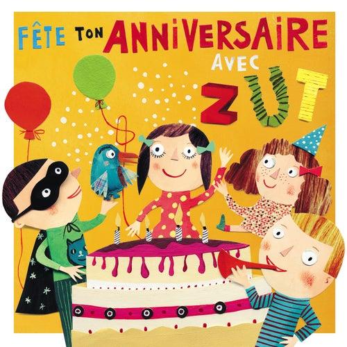 Fête ton anniversaire avec Zut by Zut