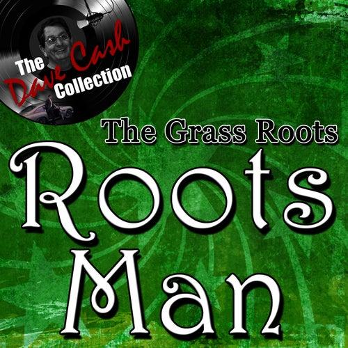 Roots Man - [The Dave Cash Collection] de Grass Roots