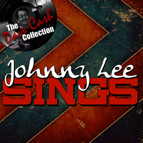 Johnny Lee Sings - [The Dave Cash Collection] de Johnny Lee