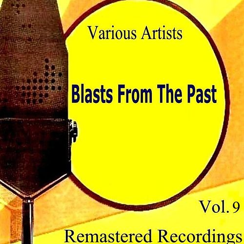 Blasts from the Past Vol. 9 by Various Artists