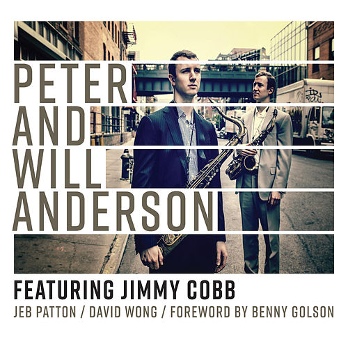 Peter and Will Anderson: Featuring Jimmy Cobb by Peter
