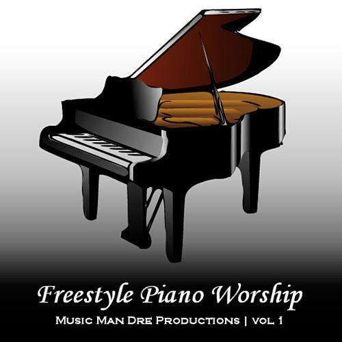 Freestyle Piano Worship vol. 1 by Andre Forbes